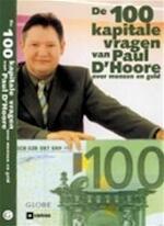 De 100 kapitale vragen van Paul D'Hoore over mensen en geld - Paul D'hoore (ISBN 9789054665441)