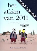 Fokke & Sukke / Het afzien van 2011 - Reid, John Stuart Reid, Geleijnse, Bastiaan Geleijnse, van Tol (ISBN 9789078753421)