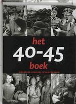 Het 40-45 boek - Erik Somers, Rene Kok (ISBN 9789040087417)
