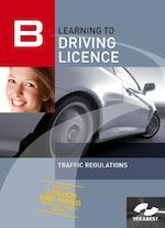 Learning to Driving Licence - traffic regulations - Autorijbewijs-verkeersregels (Engelstalig) - Unknown (ISBN 9789067991889)