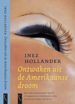 Ontwaken uit de Amerikaanse droom - Inez Hollander Lake (ISBN 9789063051211)