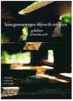 Blijven en verreizen - Hans Groenewegen (ISBN 9789028425606)