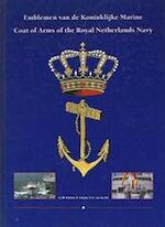 Emblemen van de Koninklijke Marine - L.L.M. Eekhout, Amp, O. Schutte, Amp, P.J.F. van der Pol (ISBN 9789070052911)