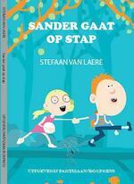 Sander gaat op stap - Stefaan van Laere (ISBN 9789462952256)