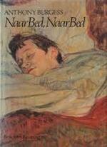 Naar bed, naar bed - Anthony Burgess, Huib Toolens (ISBN 9789024644346)