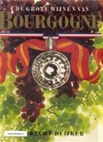 De grote wijnen van Bourgogne - Hubrecht Duijker, Peter van der Velde (ISBN 9789027483256)
