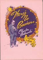 There's No Business - Charles Bukowski (ISBN 9789023417569)