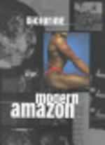 Picturing the Modern Amazon - Joanna Frueh, Laurie Fierstein, Judith E. Stein