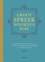 Groot spreekwoordenboek - Ed Van Eeden (ISBN 9789044746990)