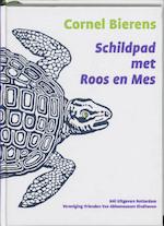 Schildpad met Roos en Mes - Cornel Bierens (ISBN 9789070149864)