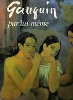 Gauguin par lui-même - Belinda Thomson (ISBN 2731214236)