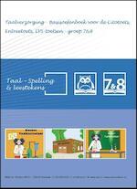 Taal - Taalverzorging - Basisoefenboek voor de Citotoets, Entreetoets, LVS - toetsen - Groep 7&8 - O.H.M. Sanders (ISBN 9789492808042)