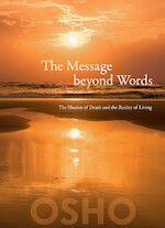Message Beyond Words - Osho (ISBN 9788172610982)