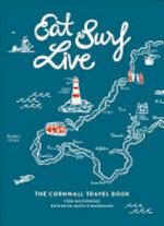 Eat Surf Live - Vera Bachernegg, Katharina Maria Zimmermann (ISBN 9781786852625)