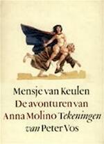 De avonturen van Anna Molino - Mensje van Keulen, Peter Vos (ISBN 9789029525077)