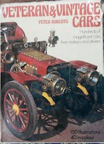 Veteran & vintage cars - Peter Roberts (ISBN 9780706403312)