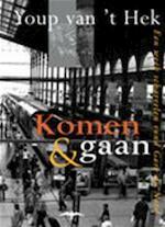 Komen & gaan - Youp van 't Hek (ISBN 9789060054727)