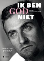 Ik ben God niet - Frank Vandenbroucke (ISBN 9789089319661)