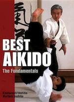 Best Aikido - Kisshōmaru Ueshiba, Moriteru Ueshiba, John Stevens (ISBN 9784770027627)