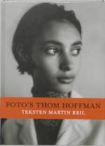 Foto's Thom Hoffman - Martin Bril (ISBN 9789053494912)