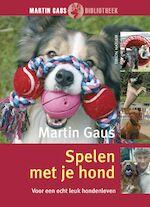 Spelen met je hond - Martin Gaus (ISBN 9789052106311)