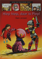Hiep hiep, daar is Piep ! - Mark Janssen (ISBN 9789027673534)