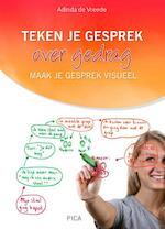 Teken je gesprek over gedrag - Adinda de Vreede (ISBN 9789491806452)