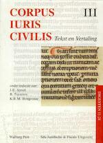 Corpus Iuris Civilis III Digesten 11-24 - J.E. Spruit (ISBN 9789060119426)