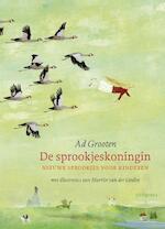 De sprookjeskoningin - Ad Grooten (ISBN 9789021672991)