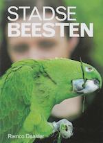 Stadse beesten - Remco Daalder (ISBN 9789461499783)