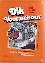 Dik Voormekaar - het eerste jaar - Jelle Boonstra, Benno Roozen (ISBN 9789047608660)