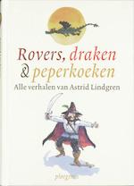 Rovers, draken en peperkoeken - A. Lindgren