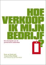 Hoe verkoop ik mijn bedrijf ? - Koen van Santvoord, Wietze Willem Mulder (ISBN 9789089591210)