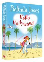 Hello Hollywood! - Belinda Jones (ISBN 9789077462706)