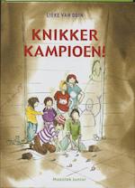 Knikkerkampioen! - Lieke van Duin (ISBN 9789023930396)