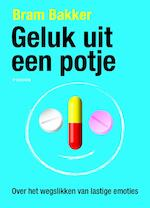 Geluk uit een potje - Bram Bakker (ISBN 9789057597534)