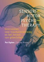 Sensomotorische psychotherapie - Pat Ogden, Janina Fisher (ISBN 9789463160322)