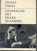 Gespräche mit Frans Masereel - Pierre Vorms, Frans Masereel