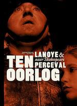 Ten oorlog - Tom Lanoye (ISBN 9789044632446)