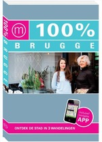 100% stedengids : 100% Brugge [met uitneembare kaart] - Ann Welvaert (ISBN 9789057677410)
