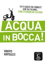 Acqua in bocca! (ISBN 9788416057009)