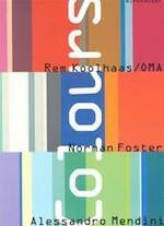 Colours - Rem Koolhaas, Alessandro Mendini (ISBN 9783764365691)