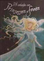 18 verhaaltjes over prinsessen en feeën - Unknown (ISBN 9789041220462)