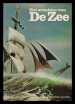 Het avontuur van de zee - Alan Villiers, Merle Servery, Thomas B. Allen, Barbara G. Stewart, Iskandra Baday, Melville Bell Grosvenor, R.D. Bouwman, R.J. Demarée (ISBN 9789022831427)