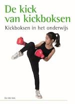 KICKBOKSEN ALS PEDAGOGISCH TREFSPEL - Erik Hein (ISBN 9789072335685)
