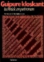 Guipure kloskant - Annelie van Olffen-spikermann (ISBN 9789021301174)