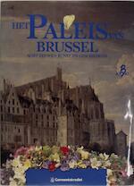 Het Paleis van Brussel - (ISBN 9789050660945)