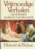 Vrijmoedige verhalen; een klassiek erotisch meesterwerk - Honoré de Balzac (ISBN 9789060572184)