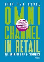 Omnichannel in retail - Gino Van Ossel (ISBN 9789401416702)