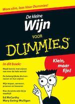 De kleine wijn voor dummies - Mary Ed / Ewing-Mulligan Mccarthy (ISBN 9789043019897)